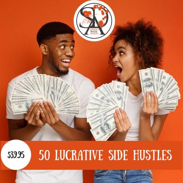 50 Lucrative Side Hustles